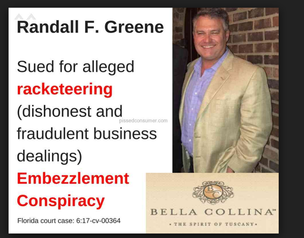 Randall Greene sued for alleged racketeering (dishonest and fraudulent business dealings) Embezzlement Conspiracy