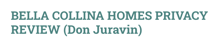 Bella Collina Homes Privacy Review