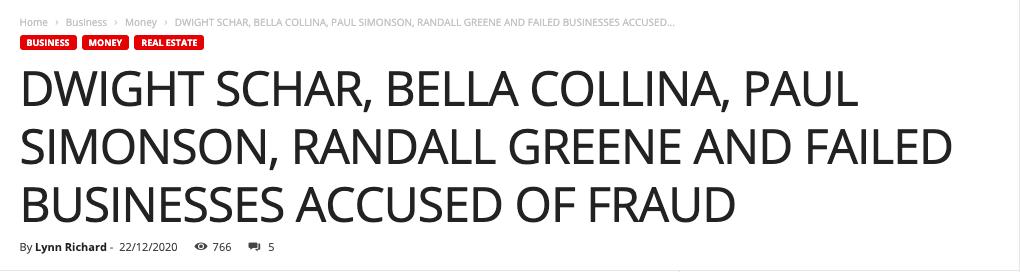 Dwight Schar, Bella Collina, Paul Simonson, Randall Greene And Failed Businesses Accused of Fraud