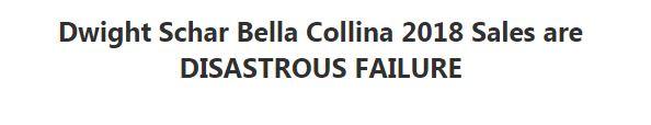Dwight Schar Bella Collina 2018 Sales are DISASTROUS FAILURE