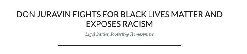 Don Juravin fights for  Black Lives Matter and Expose Racism