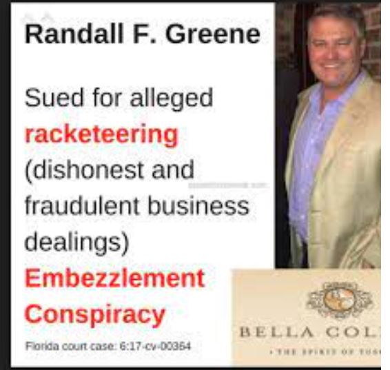 RANDALL GREENE WAS SUED FOR FRAUDULENT REAL ESTATE IN BELLA COLLINA FLORIDA