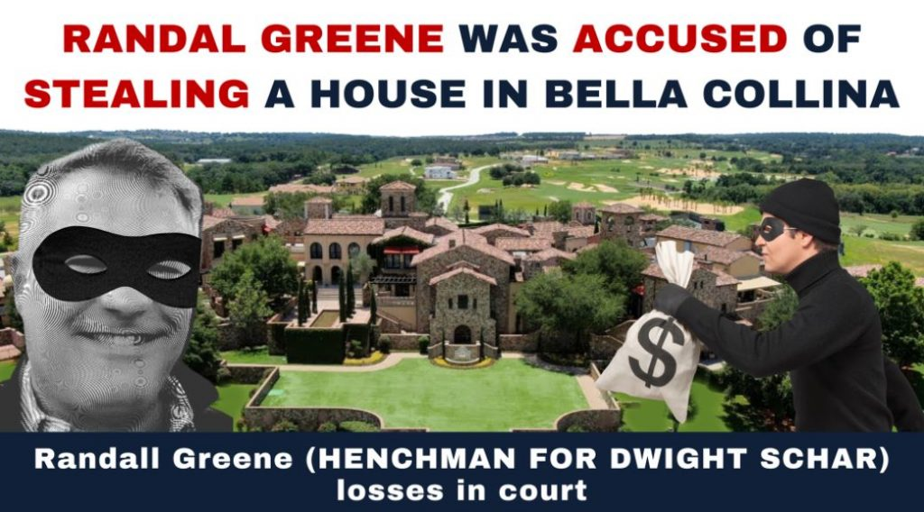 Randall Greene was Accused of Stealing Bella Collina House