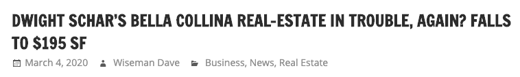 DWIGHT SCHAR'S BELLA COLLINA REAL-ESTATE IN TROUBLE, AGAIN? FALLS TO $195 SF