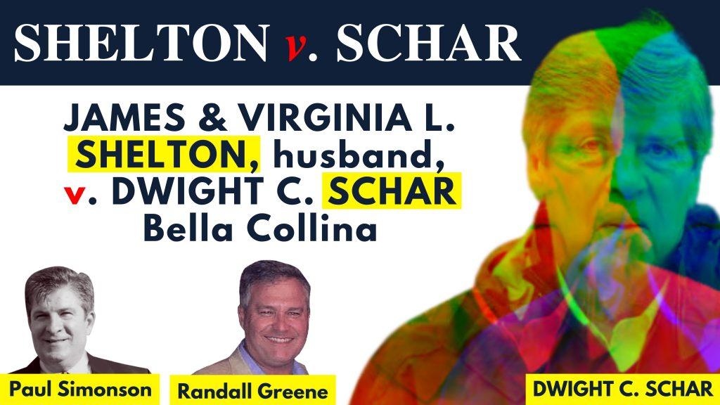 James L. Shelton and Virginia L. Shelton, husband, v. Dwight C. Schar