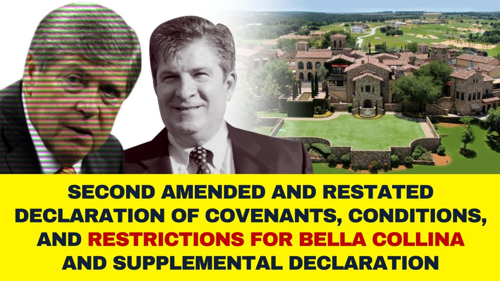 Second Amended and restated declaration of covenants conditions and restrictions for Bella Collina and supplemental declaration